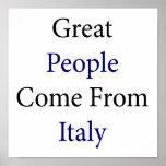 La gran gente viene de Italia Posters