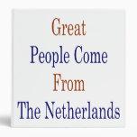 La gran gente viene de los Países Bajos