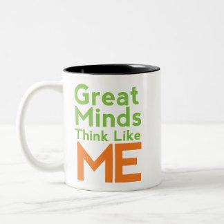 La gran mente piensa como mí la taza de café