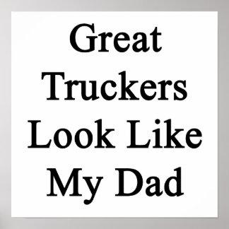 La gran mirada de los camioneros tiene gusto de mi posters