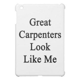 La gran mirada de los carpinteros tiene gusto de m