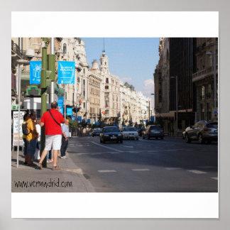 La Gran Via, Madrid, www.vermadrid.com Poster