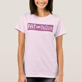 La grasa no iguala el fracaso - camiseta #6