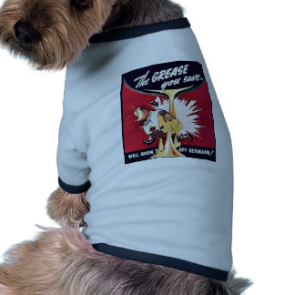 La grasa que usted ahorra camisa de perrito