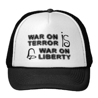 La guerra antiterrorista es guerra en libertad gorros