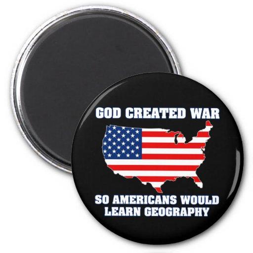 La guerra creada dios así que los americanos apren imanes de nevera