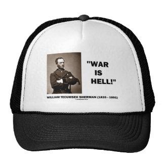 La guerra de Guillermo TECUMSEH Sherman es cita de Gorra