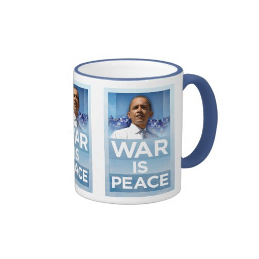 La guerra de Obama es taza de la paz