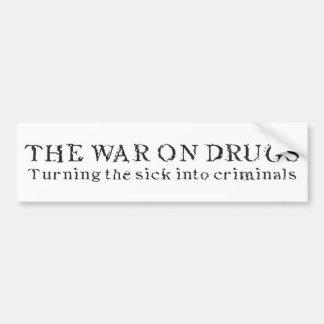 La guerra en las drogas - torneado del enfermo en  etiqueta de parachoque