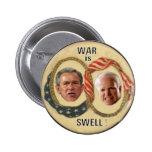 La guerra es botón de la inflamación pin redondo de 2 pulgadas