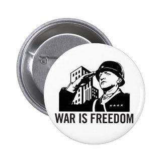 La guerra es botón de la libertad pin redondo de 2 pulgadas