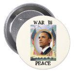 La guerra es paz pin redondo de 3 pulgadas