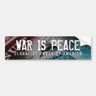 La guerra es pegatina para el parachoques de la pegatina para auto