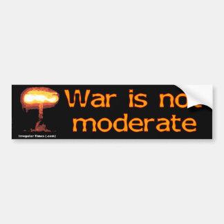 La guerra no es moderada pegatina para auto