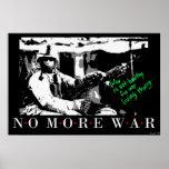 La guerra no es sana para ninguna cosa viva… posters