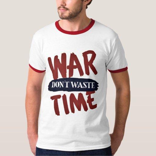 La guerra, no pierde tiempo playera