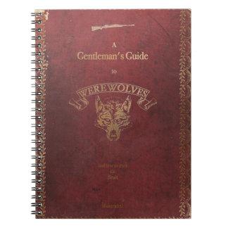 La guía de un caballero a los hombres lobos spiral notebook