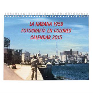 La Habana 1958: Fotografía en Colores Calendar