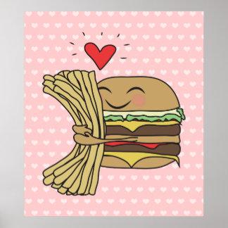 La hamburguesa ama las fritadas póster