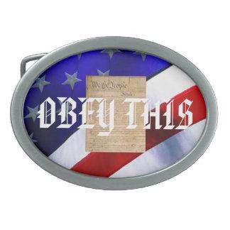 La hebilla del cinturón con obedece esto/la consti hebilla de cinturón oval