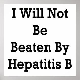 La hepatitis B me no batiré Poster