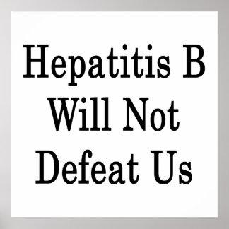 La hepatitis B no nos derrotará Poster