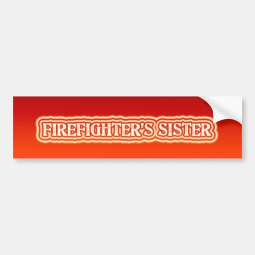 La hermana del bombero pegatina para auto