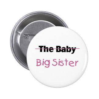 La hermana grande del bebé pin redondo de 2 pulgadas