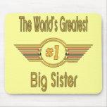 La hermana grande más grande del mundo alfombrillas de raton