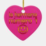 La Hermana Número 1 - hermana del número 1 en Adorno Navideño De Cerámica En Forma De Corazón