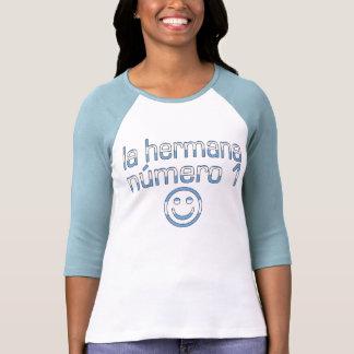 La Hermana Número 1 - Number 1 Sister in Argentine Tee Shirts
