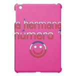 La Hermana Número 1 - Number 1 Sister in Chilean Case For The iPad Mini