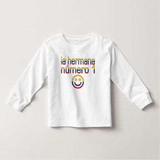 La Hermana Número 1 - Number 1 Sister in Colombian Toddler T-shirt