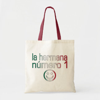 La Hermana Número 1 - Number 1 Sister in Mexican Budget Tote Bag