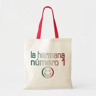 La Hermana Número 1 - Number 1 Sister in Mexican Tote Bag
