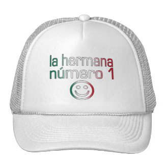La Hermana Número 1 - Number 1 Sister in Mexican Trucker Hat