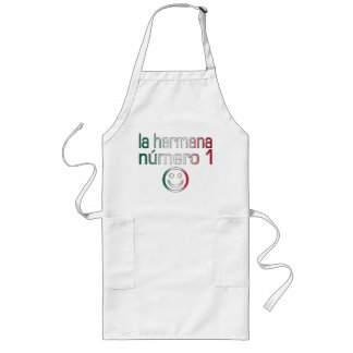 La Hermana Número 1 - Number 1 Sister in Mexican Long Apron