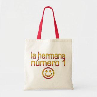 La Hermana Número 1 - Number 1 Sister in Spanish Canvas Bags