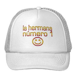 La Hermana Número 1 - Number 1 Sister in Spanish Trucker Hat