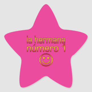 La Hermana Número 1 - Number 1 Sister in Spanish Star Sticker