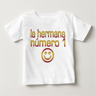 La Hermana Número 1 - Number 1 Sister in Spanish T Shirt