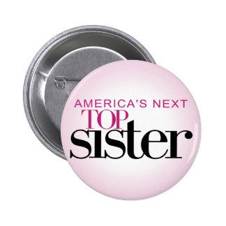 La hermana superior siguiente de América Pin Redondo De 2 Pulgadas