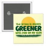 La hierba es siempre más verde pin