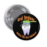 La higiene oral hace vida menos torpe pins