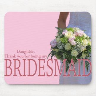 la hija le agradece por ser mi dama de honor mouse pads