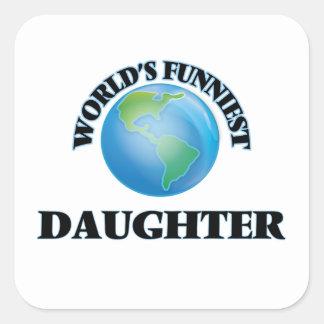 La hija más divertida del mundo pegatina cuadrada