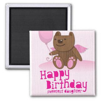 ¡La hija más dulce del oso del feliz cumpleaños! Imán Cuadrado