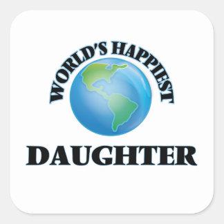 La hija más feliz del mundo pegatina cuadrada