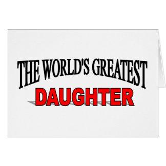 La hija más grande del mundo felicitaciones