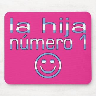 La Hija Número 1 - Number 1 Daughter in Argentine Mouse Pad